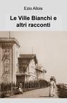 copertina Le Ville Bianchi e altri racconti