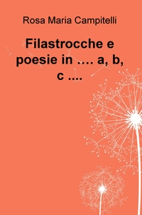 Filastrocche e poesie in …. a, b, c ….