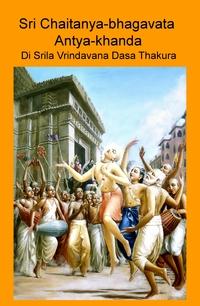Sri Chaitanya-bhagavata Antya-khanda
