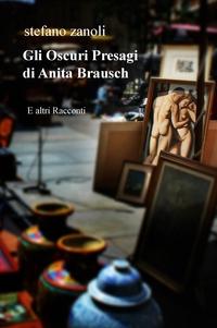 Gli Oscuri Presagi di Anita Brausch