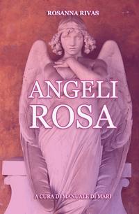 Angeli Rosa