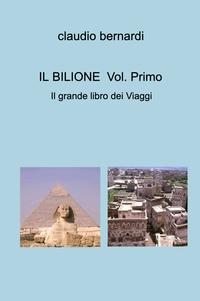 IL BILIONE Vol. Primo