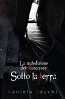copertina SOTTO LA TERRA (La Maledizione...