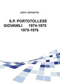 S.P. PORTOTOLLESE GIOVANILI 1974-1975 1975-1976