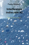 Interferenze indiscrete #2