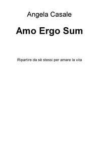 Amo Ergo Sum