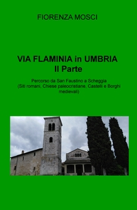 L'antica Via Flaminia in Umbria