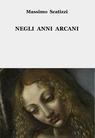 copertina NEGLI ANNI ARCANI