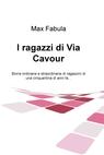 I ragazzi di Via Cavour