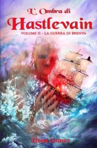 L'Ombra di Hastlevain – Volume II