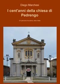 I cent'anni della chiesa di Pedrengo