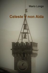 Celeste e non Aida