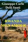 Rwanda, mon amour