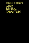 copertina Sesso Droga e Tarantelle