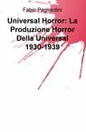 copertina Universal Horror: La Produzione...