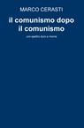 il comunismo dopo il comunismo