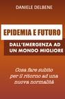 copertina EPIDEMIA E FUTURO: DALL'EMERGENZA A...