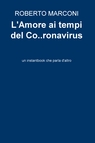 L'Amore ai tempi del Co..ronavirus
