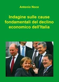 INDAGINE SUL DECLINO ECONOMICO DELL'ITALIA