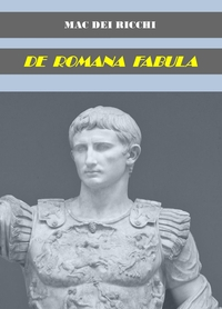 DE ROMANA FABULA