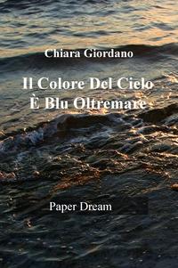 Il Colore Del Cielo È Blu Oltremare