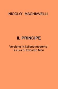 Machiavelli – Il Principe