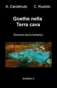 Goethe nella Terra cava