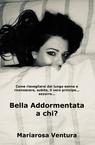copertina Bella Addormentata a chi?