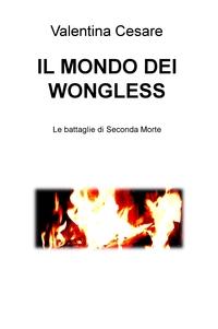 IL MONDO DEI WONGLESS