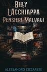copertina BILLY L'ACCHIAPPA PENSIERI M...