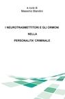 I NEUROTRASMETTITORI E GLI ORMONI NELLA PERSONALITÀ ...