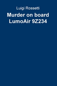 Murder on board LumoAir 9Z234