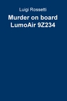 copertina Murder on board LumoAir 9Z234