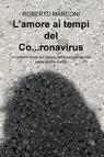 L'amore ai tempi del Co…ronavirus