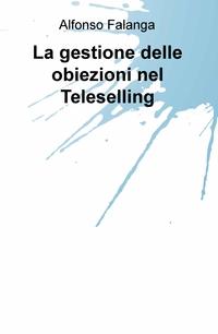 La gestione delle obiezioni nel Teleselling