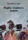 Rughe, cicatrici e poesie