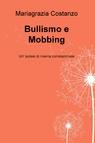 Bullismo e Mobbing
