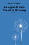 La leggenda della foresta di Winnipeg