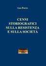 CENNI STORIOGRAFICI SULLA RESISTENZA E SULLA SOCIETÀ