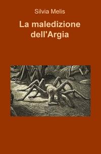La maledizione dell'Argia