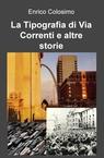 copertina di La Tipografia di Via Correnti...