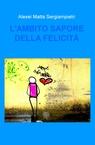 copertina L'AMBITO SAPORE DELLA FELICITÀ