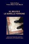 copertina IO, BEUYS E LE SORELLE FERRONE