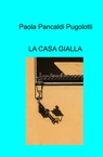 copertina LA CASA GIALLA