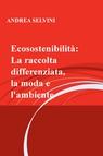 copertina ECOSOSTENIBILITA' : LA RACCOLTA D...