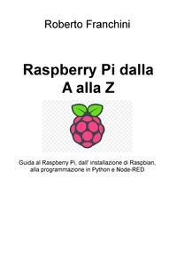 Raspberry Pi dalla A alla Z