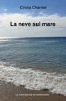 copertina La neve sul mare