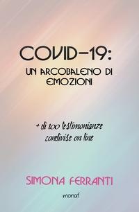 Covid-19: un arcobaleno di emozioni