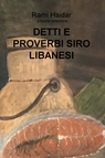 DETTI E PROVERBI SIRO LIBANESI