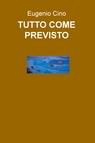 copertina TUTTO COME PREVISTO
